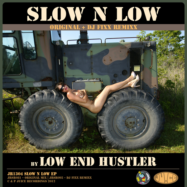 JR1304, Slow N Low, by Low End Hustler on Juice Recordings