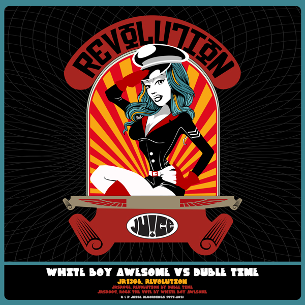 JR1306, Revolution with Revolution & Rock The Vote by Duble Time and White Boy Awesome on Juice Recordings